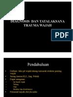 DIAGNOSIS  DAN TATALAKSANA TRAUMA WAJAH.ppt.pdf