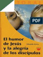 ARENS, Eduardo (2005), El Humor de Jesús y La Alegría de Los Discipulos. Madrid, PPC