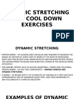 Dynamic Stretching and Cool Down Exercises [Autosaved]