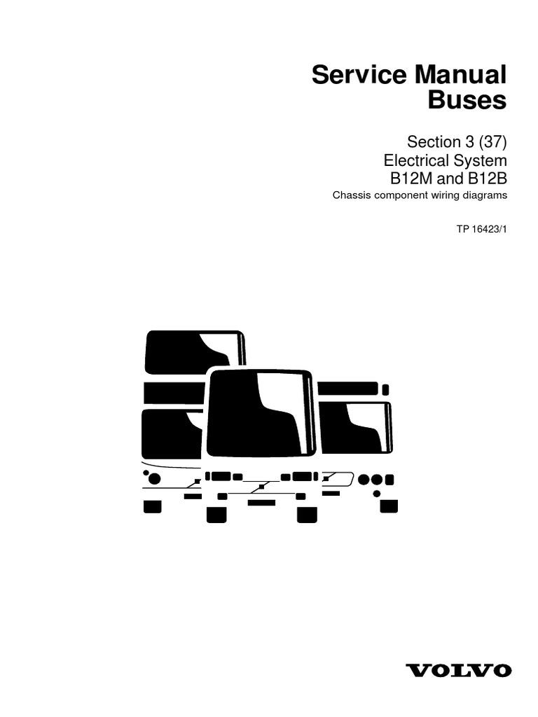 Multiplex B12B B12M ENG (TP16423) Pages 1-41 | Relay | Switch | Volvo B12b Wiring Diagram |  | Scribd
