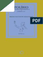 Polibio Historia Pragmatica. Livros I A