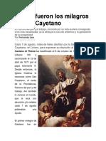 Cuáles Fueron Los Milagros de San Cayetano