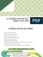 La economía circular en el mundo y en el peru.pptx