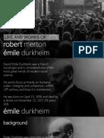 Emile Durkheim & Robert Merton