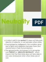 Presentor No. 14 - Nuetrality