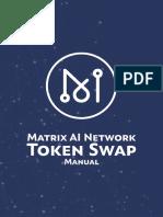 Matrix AI Network Token Swap Manual V1.2 (English)