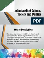 Understandingculturesocietyandpolitics Introduction 180802053639
