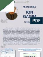 Profesorul Ion Gagim la 65 de ani [Resursă electronică]