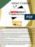 Cinebox -  Rainhadoaz