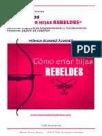 Como criar hijas rebeldes Monica Alvarez Alvarez