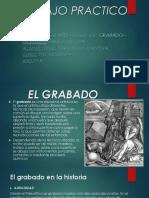 TRABAJO PRACTICO FINAL GRABADO.pptx