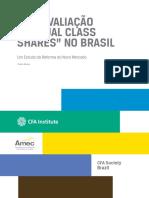 Uma Avaliação de Dual Class Shares No Brasil - Um Estudo Da Reforma Do Novo Mercado