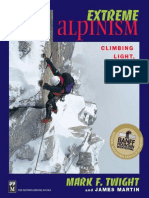 Mark F. Twight, James Martin - Extreme Alpinism_ Climbing Light, High, And Fast-The Mountaineers (1999)
