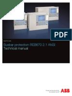 1MRK505338-UUS_A_en_Technical_manual__Busbar_protection_REB670_2.1_ANSI.pdf