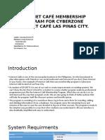 Internet Café Membership Program for Cyberzone Internet Café