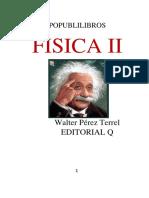FÍSICA II, para estudiantes de ciencias e ingeniería.