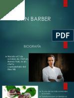 DAN BARBER, Biografia y Demás