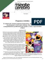 Pequenos Rebeldes _ Mente e Cérebro _ Editora Segmento