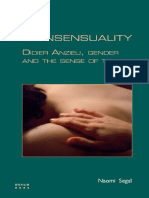 (Genus--gender in Modern Culture 12.) Segal, Naomi_ Anzieu, Didier - Consensuality _ Didier Anzieu, Gender and the Sense of Touch-Rodopi (2009)