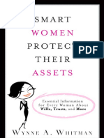 Wynne a. Whitman - Smart Women Protect Their Assets_ Essential Information for Every Woman About Wills, Trusts, And More-FT Press (2008)