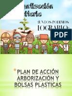 PLAN-DE-ACCIÓN-PROYECTOS-ARBORIZACIÓN-Y-BOLSAS-PLASTICAS.pptx
