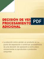 DECISIÓN DE VENTA O PROCESAMIENTO ADICIONAL.pptx