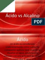 Ácido vs Alcalino