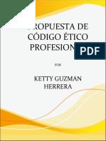trabajo escritopropuesta de codigo etico profesional