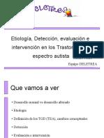 Etiología, Detección, evaluación e intervención en los Trastornos de espectro autista