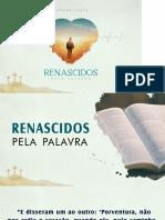 01-RENASCIDOS PELA PALAVRA.pptx