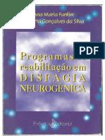 Programas de Reabilitação Em Disfagia Neurogênica - Ana Maria Furkim e Roberta Da Silva