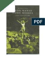 Leon Manso Come Mierda - Kutxi Romero