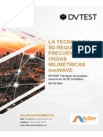 DVTEST La Tecnologia 5G Requiere Las Frecuencias de MiliOndas