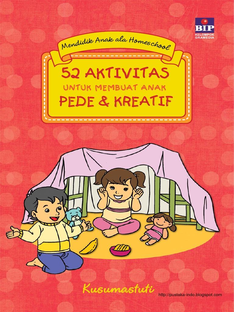 52 Aktivitas Untuk Membuat Anak Pede Dan Kreatif
