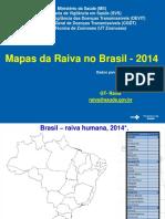 Mapas Atualizados Raiva 2014