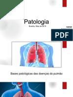 Bases Patológicas das doenças dos Pulmões