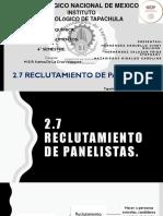 2.7 Reclutamiento de Panelistas