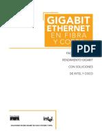 Gigabit Ethernet en Fibra y Cobre Fácil Migración a Rendimiento Gigabit Con Soluciones de Intel y Cisco