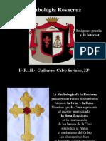Simbología Rosacruz - Imágenes - I.·. P.·. H.·. Guillermo Calvo Soriano, 33°