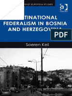 Soeren Keil (2013) -Multinational Federalism in Bosnia and Herzegovina