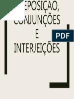 Preposição, Conjunções e Interjeições