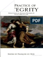 The Practice of Integrity_ Reflections on Ronald Dworkin and South African Law ( PDFDrive.com ).pdf