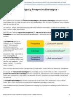 Planificacion Estrategica y Prospectiva Estratégica - Diferencias