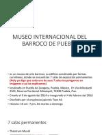 Museo Internacional Del Barroco de Puebla