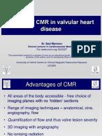 'How I Do' CMR in Valvular Heart Disease