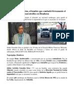 Julián González Irías, El Hombre Que Combatió Férreamente El Narcotráfico en Honduras
