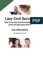 The Lazy Civil Servant