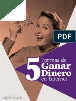 5 Formas de Ganar Dinero en Internet