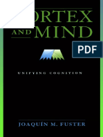 Cortex and Mind_ Unifying Cognition _by Professor Joaquin M. Fuster