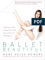 Ballet Beautiful_ Transform Your Body and Gain the Strength, Grace, And Focus of a Ballet Dancer ( PDFDrive.com )